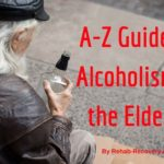 Ultimate Guide to Alcoholism for the Elderly