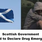 Scottish Government Urged to Declare Drug Emergency